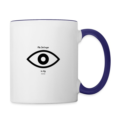 Ma 3rd eye is fly! - Contrast Coffee Mug