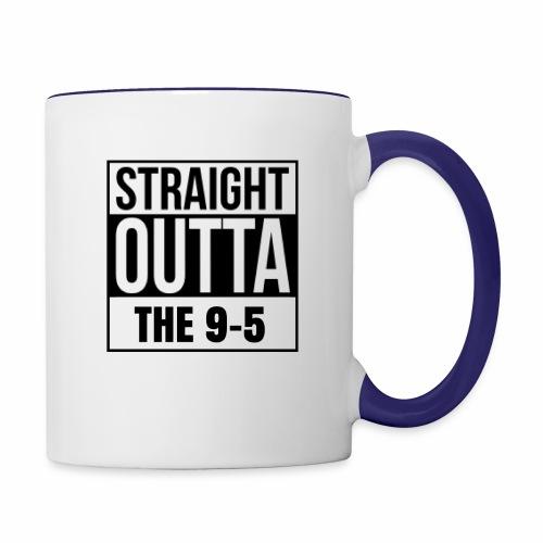Straight Outta The 9-5 Mug - Contrast Coffee Mug
