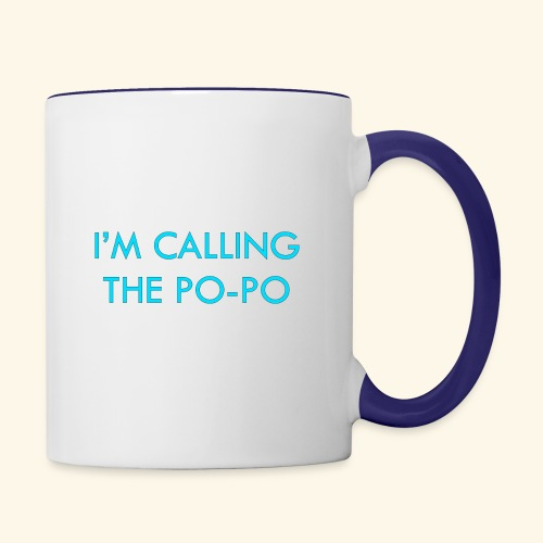 I'M CALLING THE PO-PO | ABBEY HOBBO INSPIRED - Contrast Coffee Mug