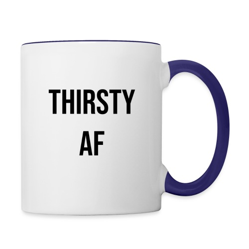 THIRSTY AF BLACK - Contrast Coffee Mug