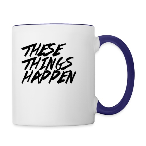 These Things Happen Vol. 2 - Contrast Coffee Mug