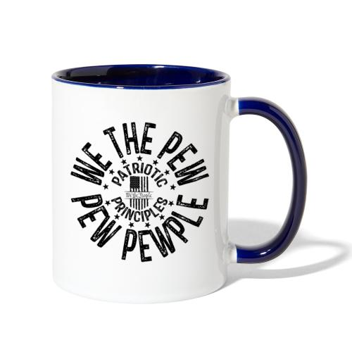 OTHER COLORS AVAILABLE WE THE PEW PEW PEWPLE B - Contrast Coffee Mug