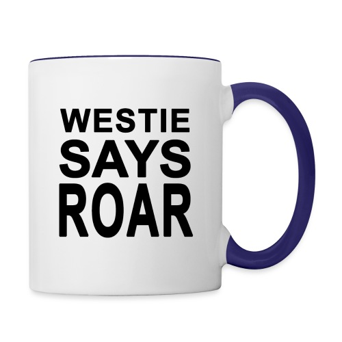 Westie Says ROAR - Contrast Coffee Mug