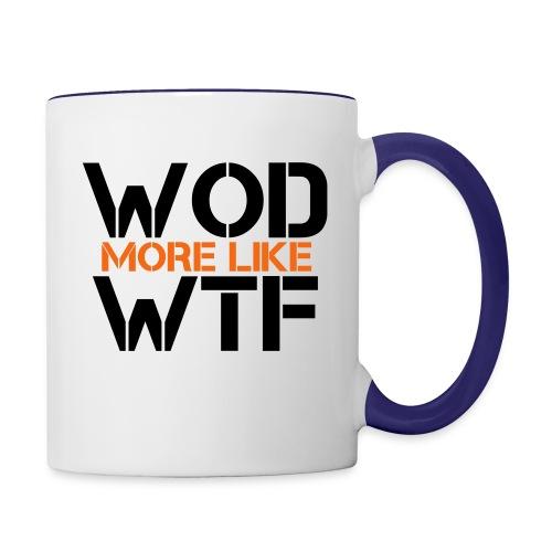WOD - Workout of the Day - WTF - Contrast Coffee Mug
