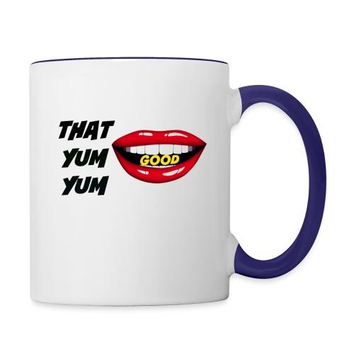 That Yum Yum Good - Contrast Coffee Mug