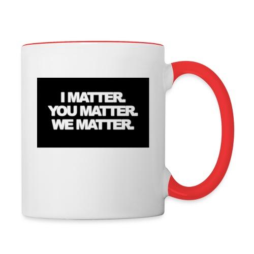 We matter - Contrast Coffee Mug
