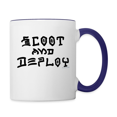 Scoot and Deploy - Contrast Coffee Mug