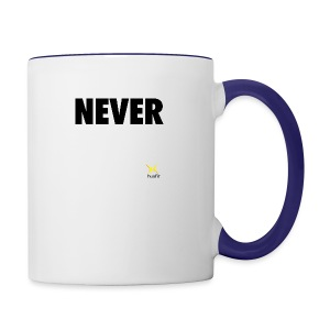 Never Quit In This Lifetime - Contrast Coffee Mug