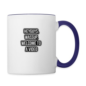 Hey Guys, Wassup, Welcome To A Video. - Contrast Coffee Mug