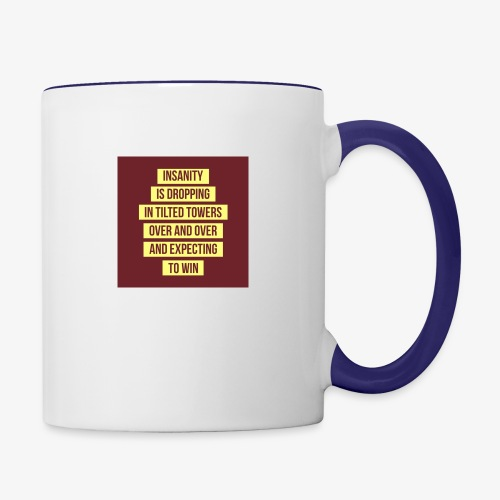 Insanity - Contrast Coffee Mug