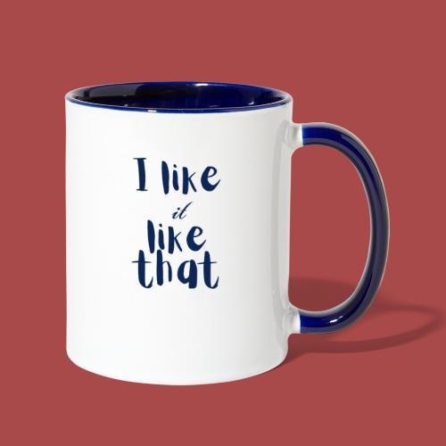 I Like It - Contrast Coffee Mug