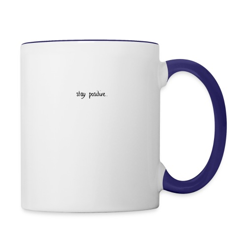 stay positive line - Contrast Coffee Mug
