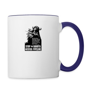 Stop the Dakota Access Pipe Line Prophecy - Contrast Coffee Mug