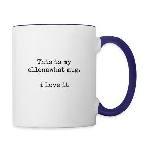 ellenawhat mug - Contrast Coffee Mug