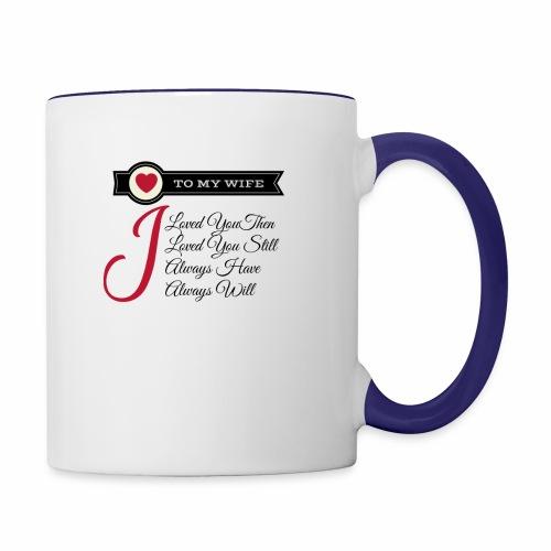 To My Wife - Contrast Coffee Mug