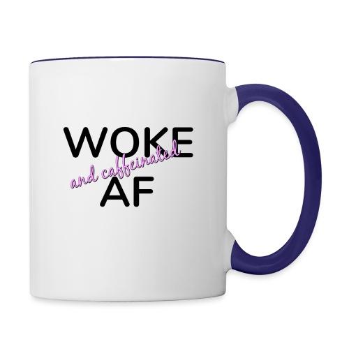 Woke & Caffeinated AF design - Contrast Coffee Mug