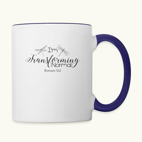 I'm Transforming Normal - Contrast Coffee Mug