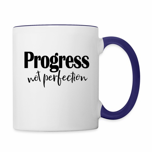 Progress not perfection - Contrast Coffee Mug