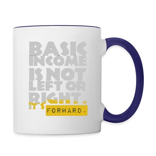 UBI is not Left or Right - Contrast Coffee Mug