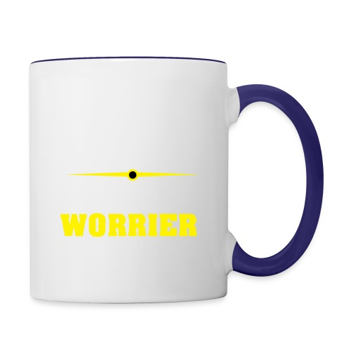 Be a warrior not a worrier - Contrast Coffee Mug
