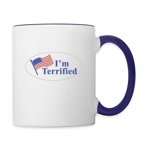 I'm Terrified by Trump - Contrast Coffee Mug