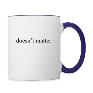 doesn't matter logo designs - Contrast Coffee Mug