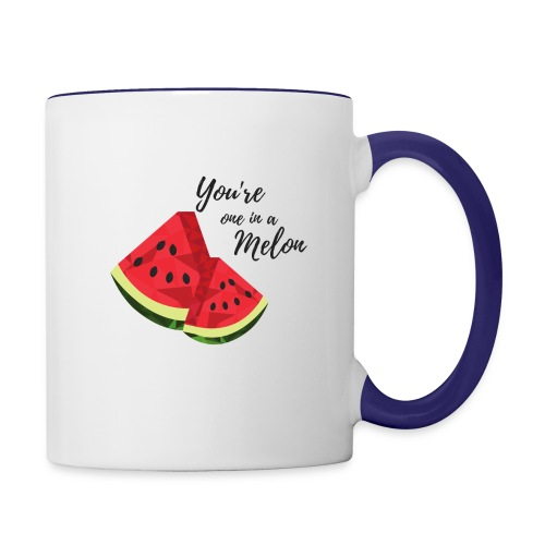 You're One In A Melon - Contrast Coffee Mug