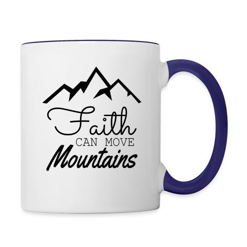 Faith Can Move Mountains - Contrast Coffee Mug