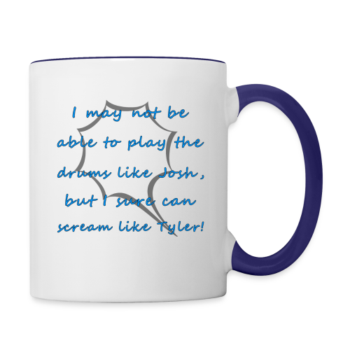 I Sure Can Scream Like Tyler! - Contrast Coffee Mug