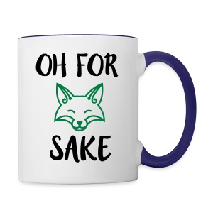 Oh For Fox Sake Design - Contrast Coffee Mug