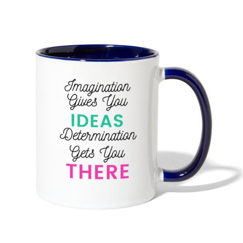 Imagination Gives You Ideas - Contrast Coffee Mug