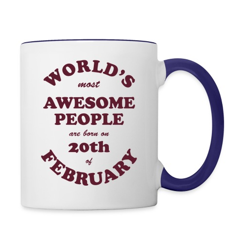 Most Awesome People are born on 20th of February - Contrast Coffee Mug