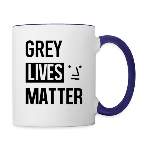 Grey Lives Matter - Contrast Coffee Mug