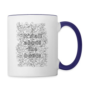 it's all about the boots - Contrast Coffee Mug