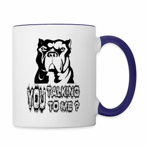 YOU TALKING TO ME ? - Contrast Coffee Mug