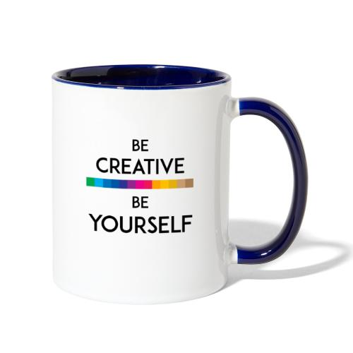 BE CREATIVE BE YOURSELF - Contrast Coffee Mug