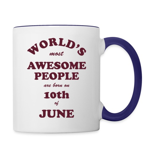 Most Awesome People are born on 10th of June - Contrast Coffee Mug