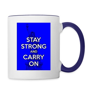 Stay Strong and Carry On - Contrast Coffee Mug