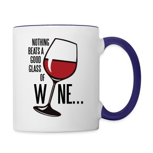 Nothing Beats a Good Glass of Wine - Contrast Coffee Mug