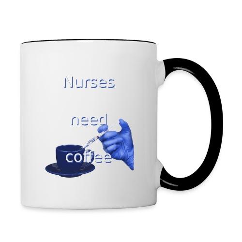 Nurses need coffee - Contrast Coffee Mug