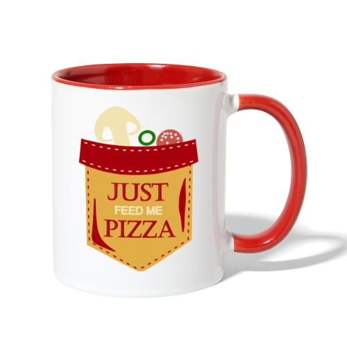 Just feed me pizza - Contrast Coffee Mug
