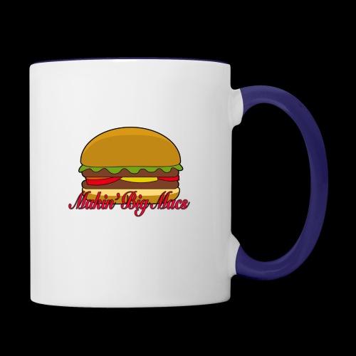 Makin Big Macs - Contrast Coffee Mug