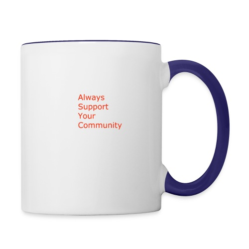 Always Support Your Community - Contrast Coffee Mug