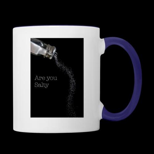 E1EC8123 AF44 4433 A6FE 5DD8FBC5CCFE Are you Salty - Contrast Coffee Mug