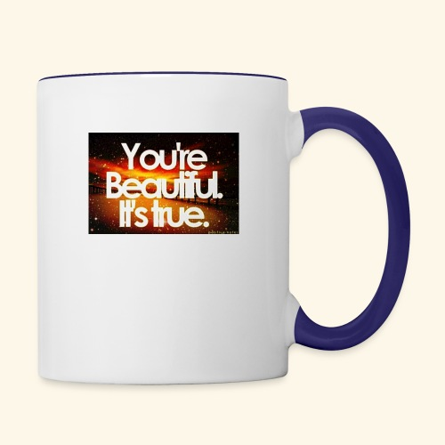I see the beauty in you. - Contrast Coffee Mug
