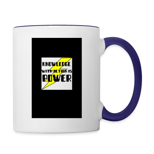 KNOWLEDGE WITH ACTION IS POWER! - Contrast Coffee Mug