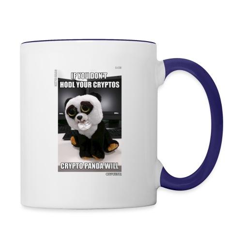 If Don't HODL Your Cryptos... - Contrast Coffee Mug