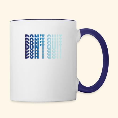 DON'T QUIT #1 - Contrast Coffee Mug