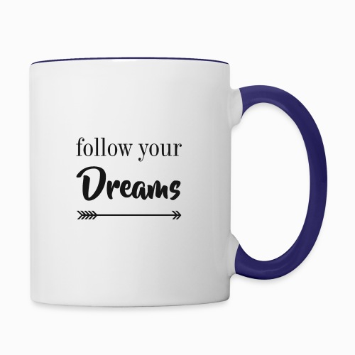 sigue tus sueños - Contrast Coffee Mug