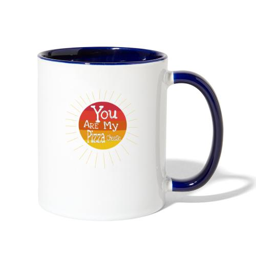 You Are My Pizza Cheese - Contrast Coffee Mug